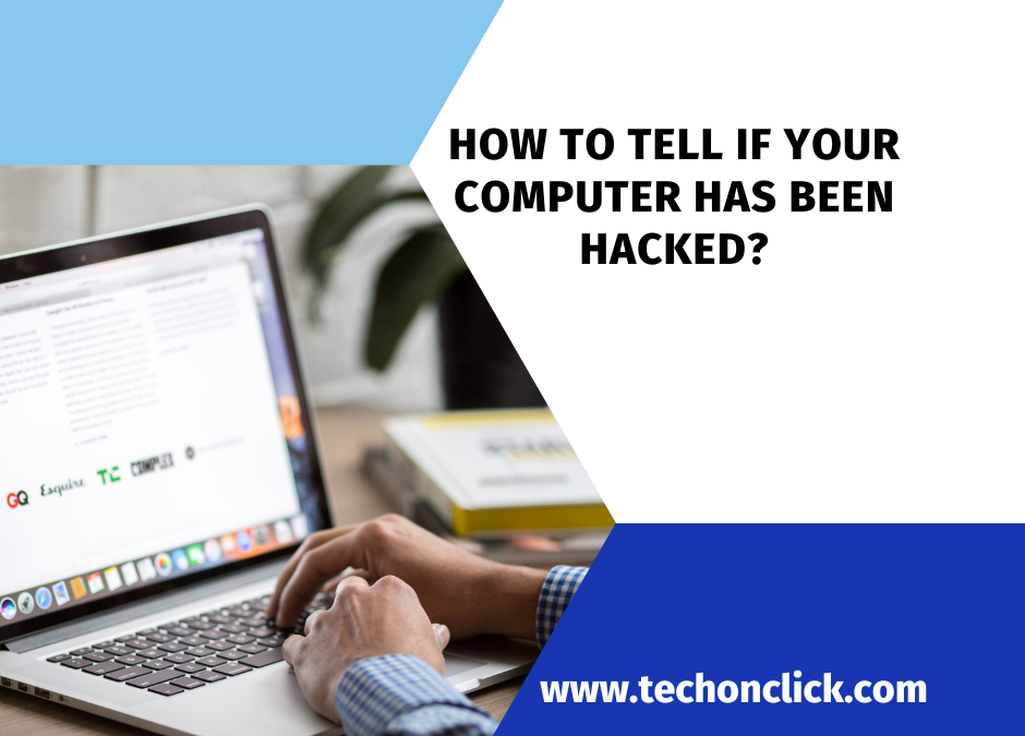 How to tell if your computer has been hacked? Guide