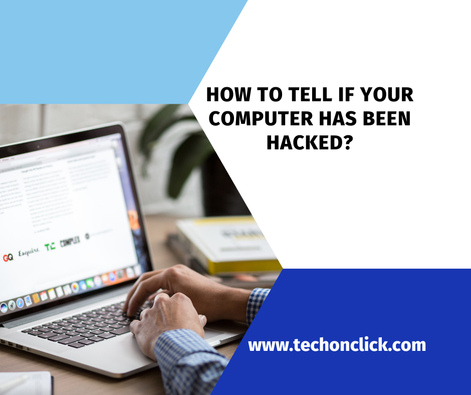 How to tell if your computer has been hacked